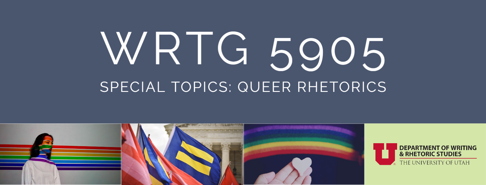 WRTG 5905: Queer Rhetorics